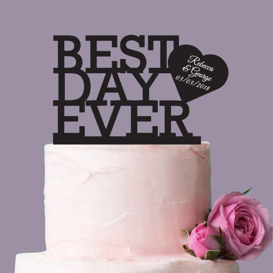 BEST BEST DAY EVER Black Acrylic Wedding Reception Cake Topper