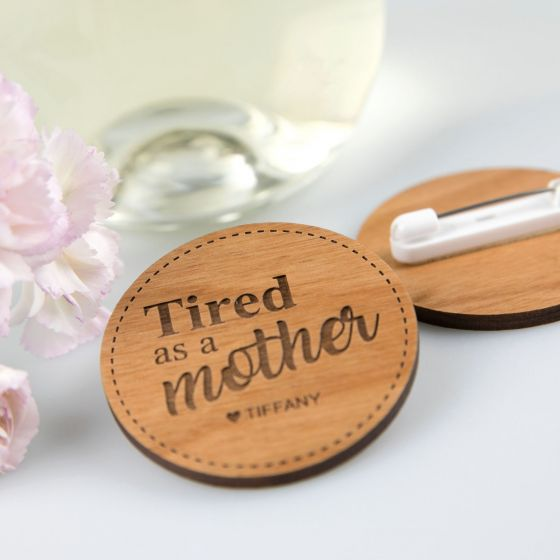 Personalised Engraved Mother's Day Wooden Badge Present