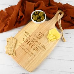 Personalised Engraved Age only matter if you are cheese Birthday wooden cheese chopping paddle board present