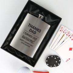 Personalised Engraved Silver Father's Day Hip Flask- Thanks Dad i turned Out Awesome
