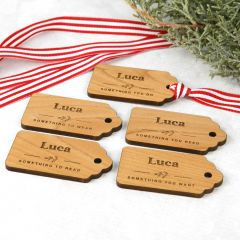 Personalised Engraved Something you Need, Want, Read, Wear, Do Engraved Wooden Christmas Gift Tag Set of 5