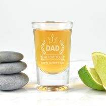 Personalised Engraved Father's Day Shot Glass- We love you