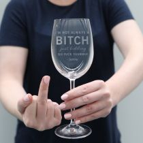 inappropriate bitch wine glass custom engraved with personalised name gift