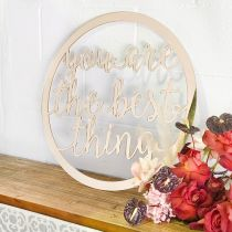 "Laser Cut ""you are the best thing"" Rose Gold Wedding Sign"