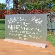 "Personalised Engraved ""Welcome to our unplugged Ceremony"" Frosted acrylic Wedding Sign"