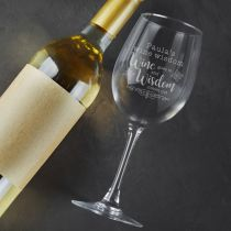 Personalise engraved Birthday Wine Goes in and Wisdom Comes Out Glass present